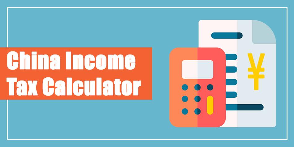 China Individual Income Tax Calculator 2021