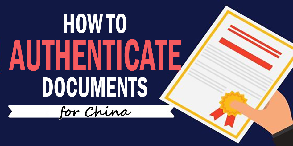 Authenticating degree, TEFL and no-criminal record certificates for use in China